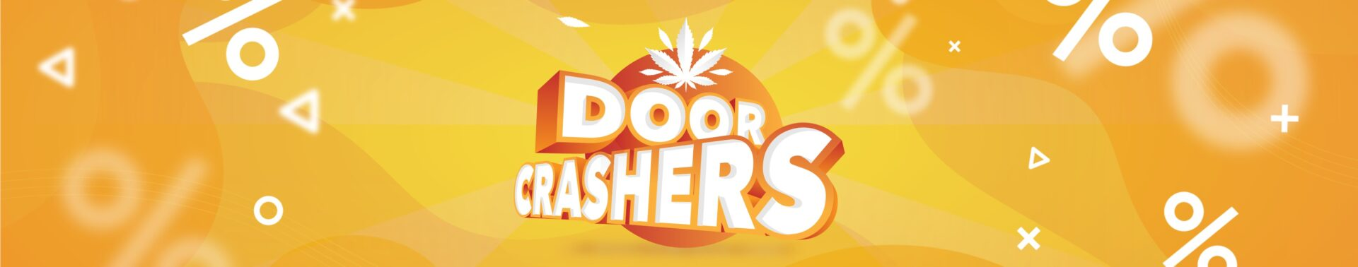 Door Crashers -- get them while they are here!